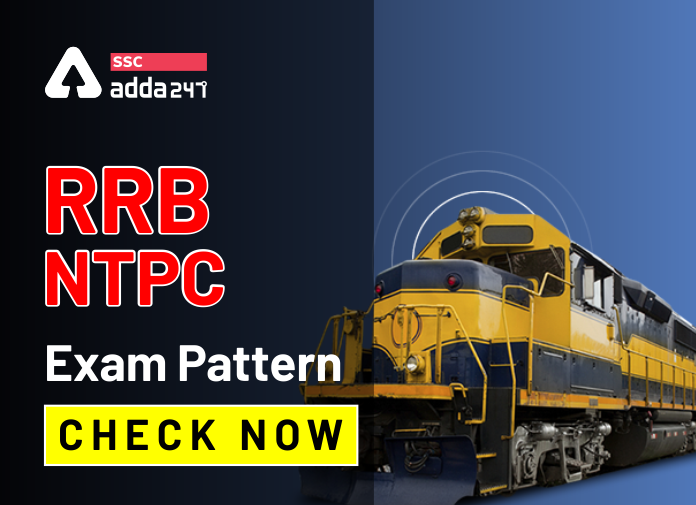 RRB NTPC Exam Pattern : RRB NTPC CBT-I & II యొక్క వివరణాత్మకమైన పరీక్ష విధానం |_40.1