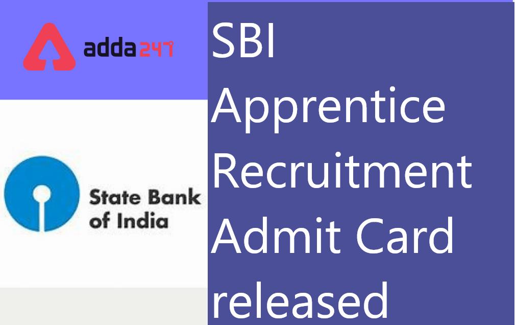 SBI అప్రెంటిస్ అడ్మిట్ కార్డు విడుదల SBI Apprentice Admit Card |_40.1