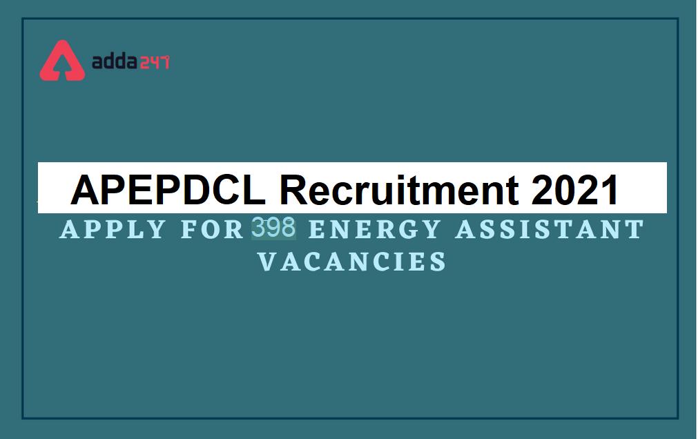 APEPDCL Energy Assistant Recruitment 2021: APEPDCL | ఎనర్జీ అసిస్టెంట్ (జూనియర్ లైన్ మెన్ గ్రేడ్-II) రిక్రూట్ మెంట్ 2021 |_40.1