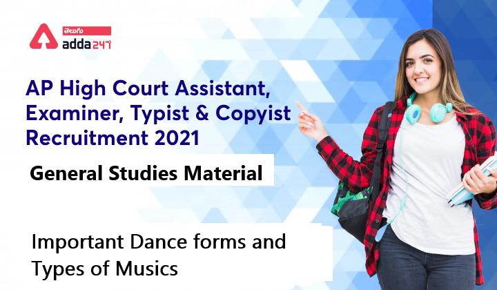 AP high Court Assistant General Studies Study material | Dances and music నృత్యాలు మరియు సంగీతం |_40.1