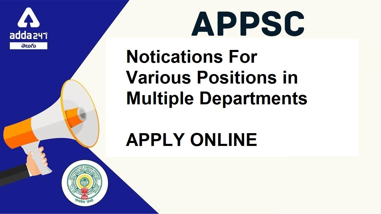 APPSC Job Notifications 2021   APPSC వివిధ పోస్టులకు గాను నోటిఫికేషన్ విడుదల చేసింది  _40.1