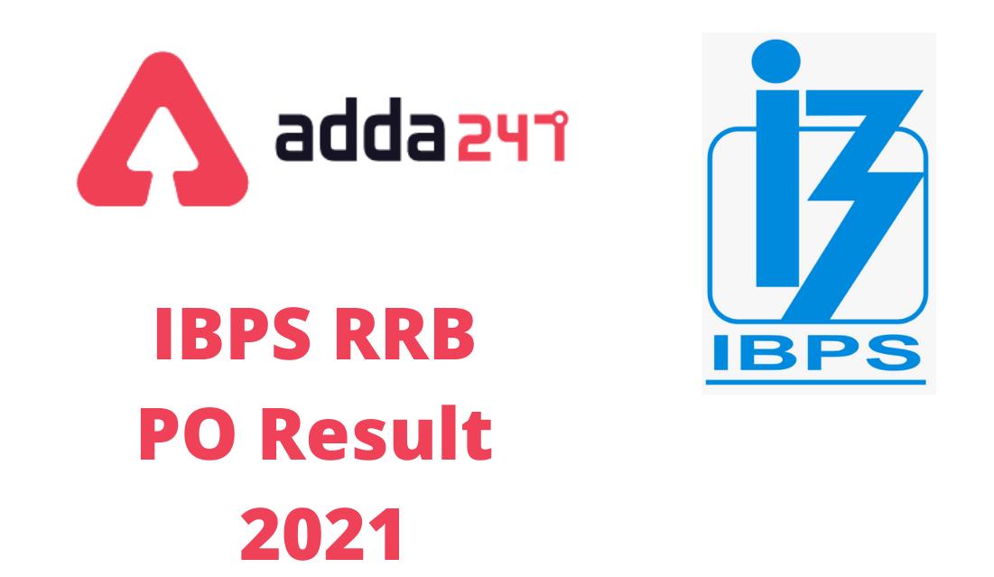 IBPS RRB PO Mains Result 2021 Out, Check Officer Scale-1 Result   IBPS RRB PO మెయిన్స్ 2021 ఫలితాలు విడుదల  _40.1