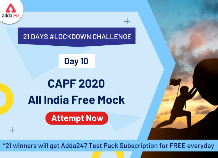 21 Days   21 Free All India Mocks Challenge- Attempt CAPF 2020 Mock_20.1