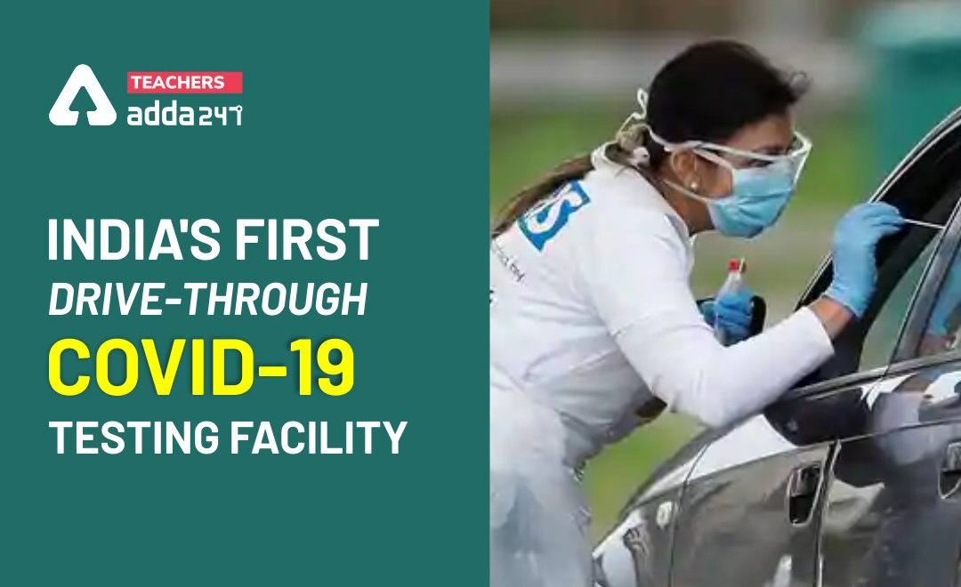 INDIA'S FIRST DRIVE-THROUGH COVID-19 TESTING_40.1