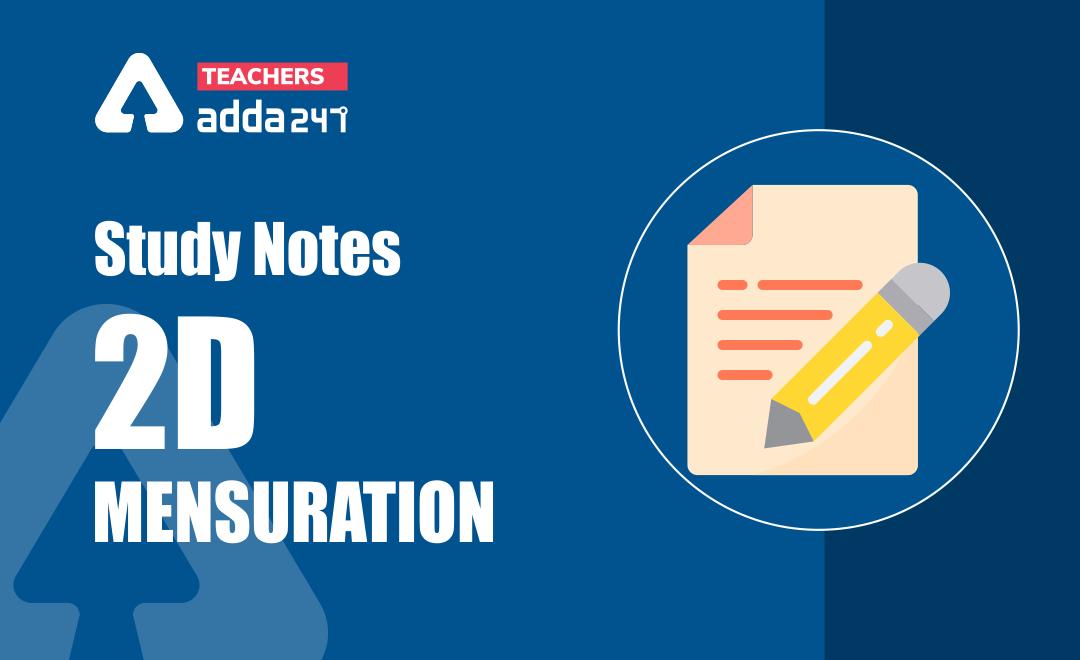 Mensuration – 2D : : Download Mathematics Study Notes Free PDF For REET/UTET Exam_40.1