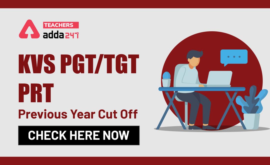 KVS Cut-off 2020: KVS PGT/TGT/PRT Previous Year Cut Off_20.1