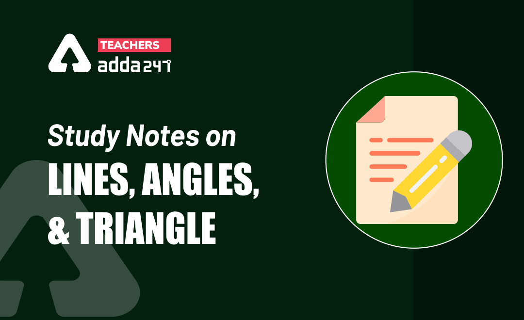 Lines, Angles And Triangle: Download Mathematics Study Notes Free PDF For REET Exam_40.1