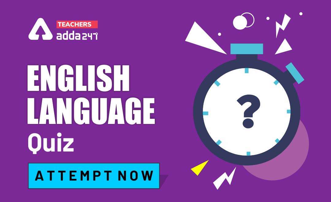 English Quiz For CTET 2020: Attempt Daily Quizzes_40.1
