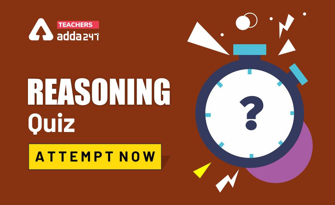 Reasoning Quiz For DSSSB/KVS Exam : Attempt Quizzes Here  _20.1