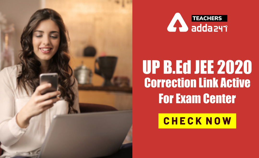 UP B.Ed JEE 2020 Exam Centre Revised List: Check Here Official Notice_40.1