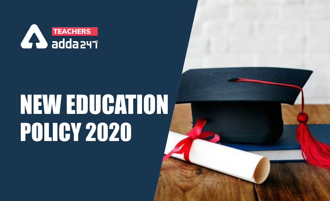 New National Education Policy 2020: Latest Updates of Curriculum & Pedagogical framework_40.1