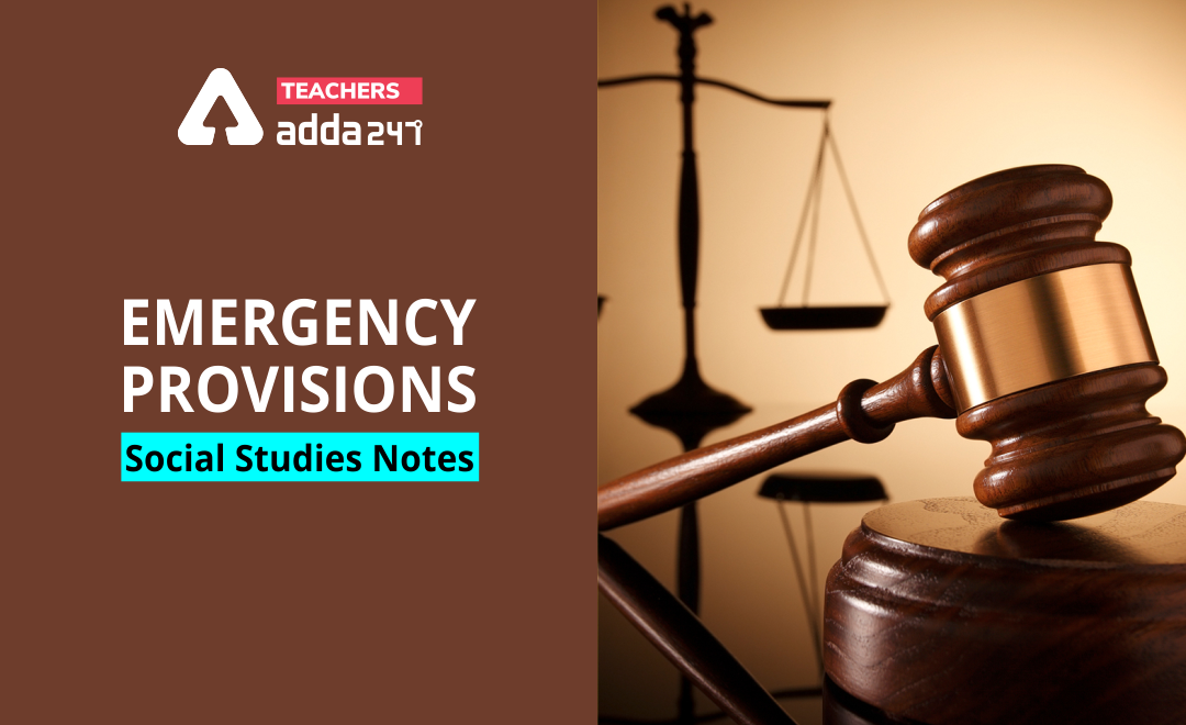 Emergency Provisions -Social Studies Notes For All Teaching Exams_40.1