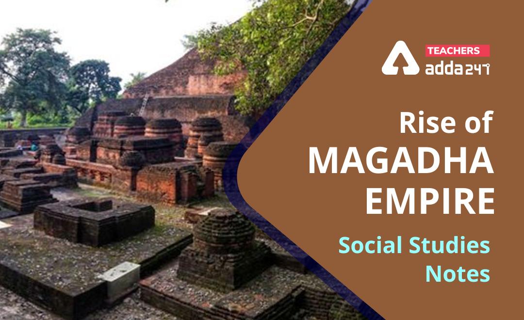 Rise Of Magadha Empire – Download Social Studies : History Study Notes free PDF_40.1