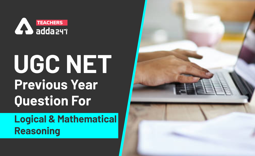 UGC NET Previous Year Question December 2019 For Logical & Mathematical Reasoning_40.1