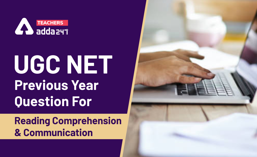 UGC NET Previous Year Question of June 2018 for Reading Comprehension and Communication_40.1