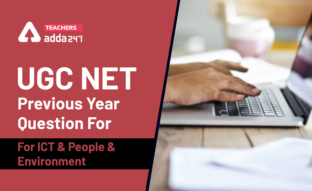 UGC NET Previous Year Question For ICT and People & Environment